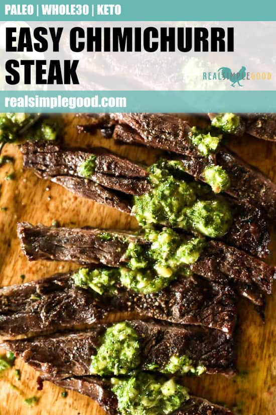 Close up of sliced chimichurri steak on a cutting board with text overlay at top for pinterest.