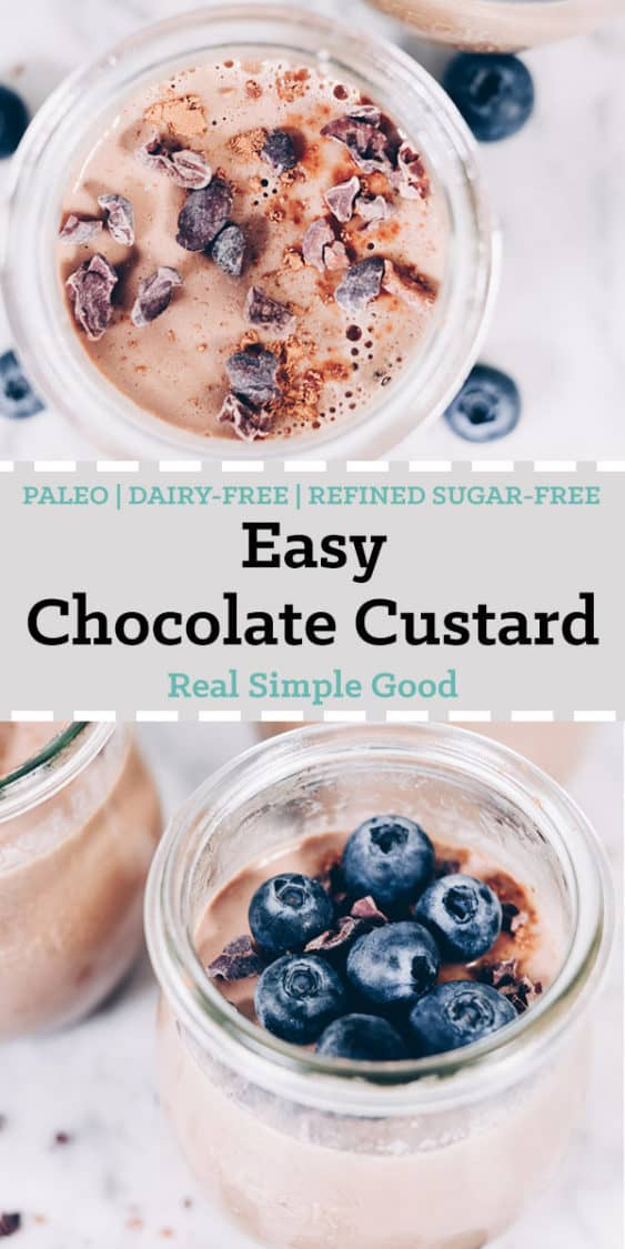This creamy, easy chocolate custard is the perfect treat to celebrate the holiday of looovveee.If you are a chocolate fan, you will love this easy chocolate custard. We use raw cacao to get that rich, dark chocolate flavor and then sweeten with maple syrup. #paleo #dairyfree #refinedsugarfree | realsimplegood.com