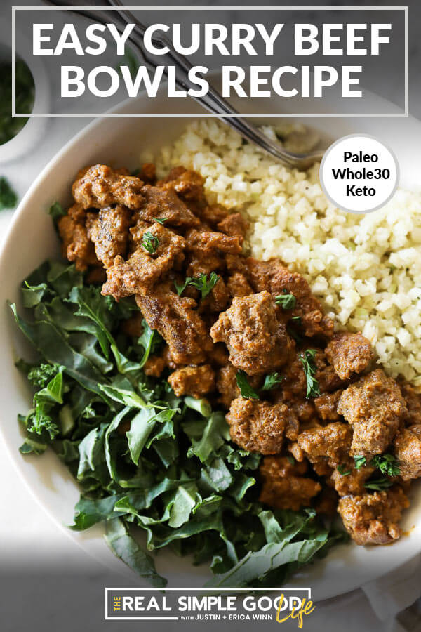 Close up image of easy curry beef recipe with text overlay at the top. Served in a bowl with cauliflower rice and greens.