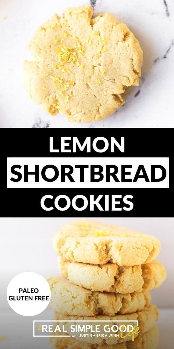 Vertical split image with text overlay in the middle. Top image of one cookie with lemon zest sprinkled on top. Bottom image of a stack of shortbread cookies.