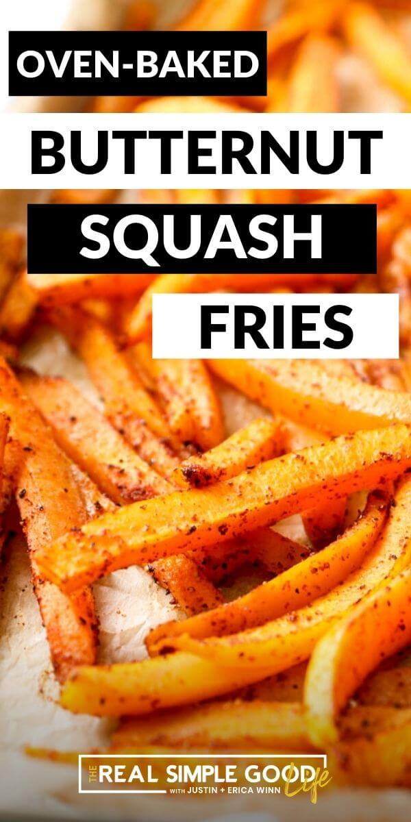 Vertical image with text overlay. Image of angled close up of butternut squash fries on a baking sheet.