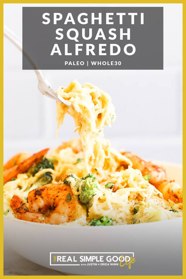 Image with text overlay at the top. Image of scooping a forkful of spaghetti squash alfredo out of a bowl.