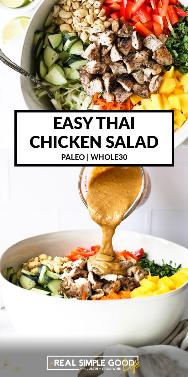 "Vertical split image with text overlay in the middle. Top image of Thai chicken salad in a bowl. Bottom image of pouring ""peanut"" sauce over the salad in a bowl."