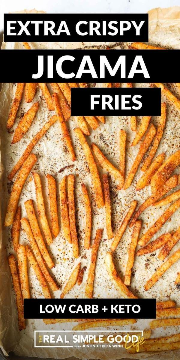 Extra Crispy Jicama Fries (Oven or Air Fryer)