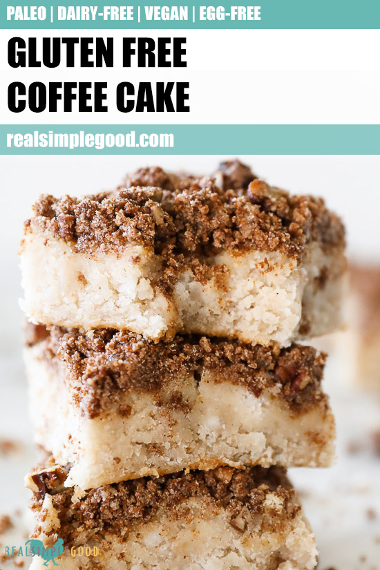 Close up of stack of gluten free coffee cake with text overlay at the top.