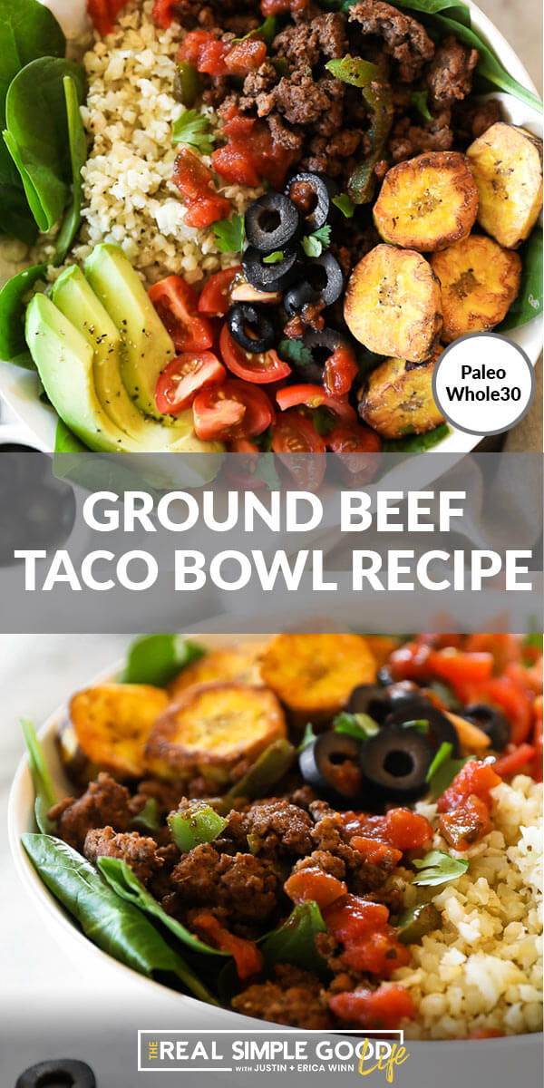 ground beef taco bowl recipe split pin image with close up of bowl at top, text in the middle and angle close up of bowl at bottom