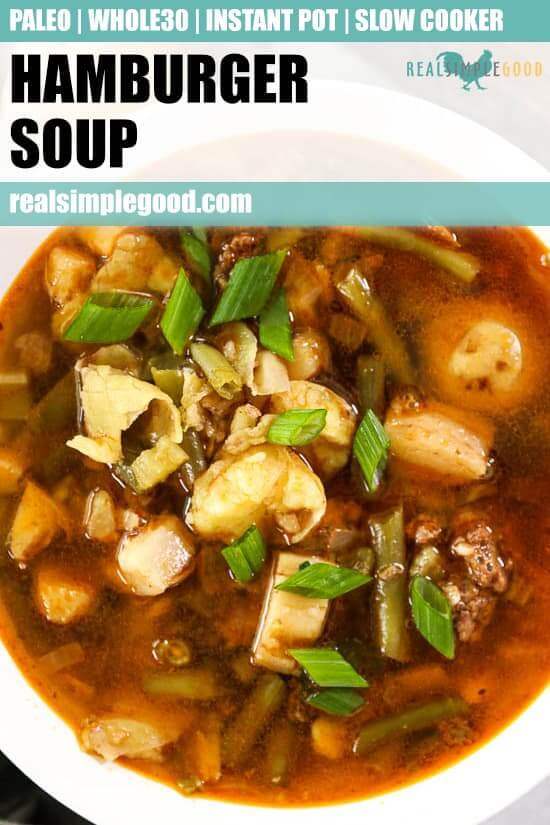 Hamburger soup image overhead picture with one bowl close up with text at top for pinterest
