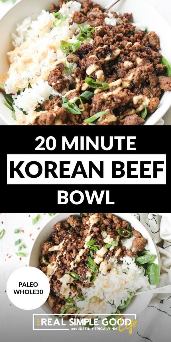 Vertical split image with text overlay in the middle. Top image is close up of korean beef in a bowl and bottom image is more pulled out photo of korean beef bowl.