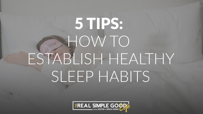 """Horizontal image of woman in bed sleeping. Text overlay that says """"How to Establish Healthy Sleep Habits - how to get better sleep naturally."""""""
