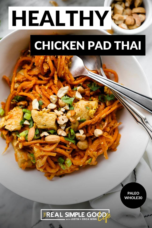 Healthy Sweet Potato Chicken Pad Thai Recipe (Paleo + Whole30)