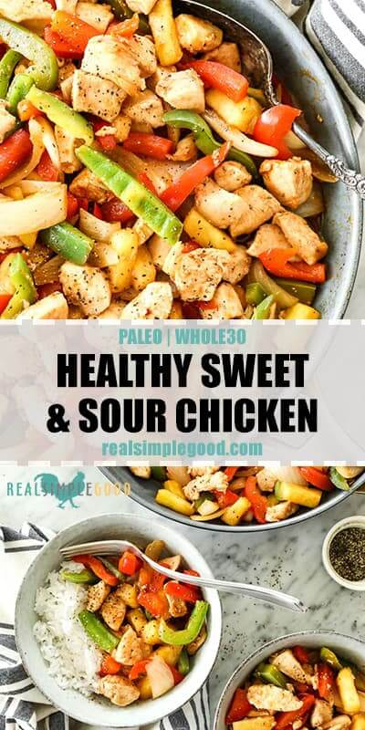 Two overhead shots of healthy sweet and sour chicken in skillet and in bowls with text in the middles of the photos for pinterest. Dish includes chicken, onion, red and green bell pepper, pineapple and a sweet and sour sauce.