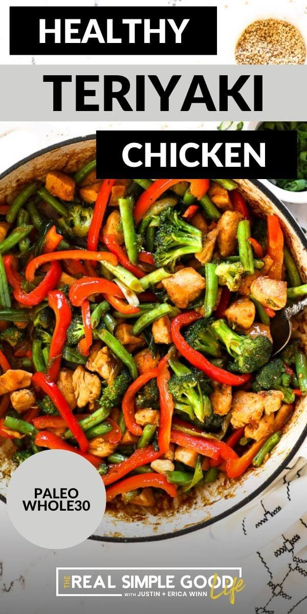 Overhead image with text overlay at the top. Image of teriyaki chicken in skillet with serving spoon.