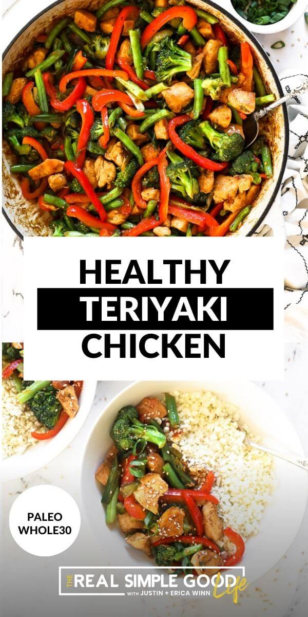 Vertical split image with text overlay in the middle. Top image of teriyaki chicken in skillet with serving spoon. Bottom image of chicken and veggies served in a bowl with cauliflower rice.