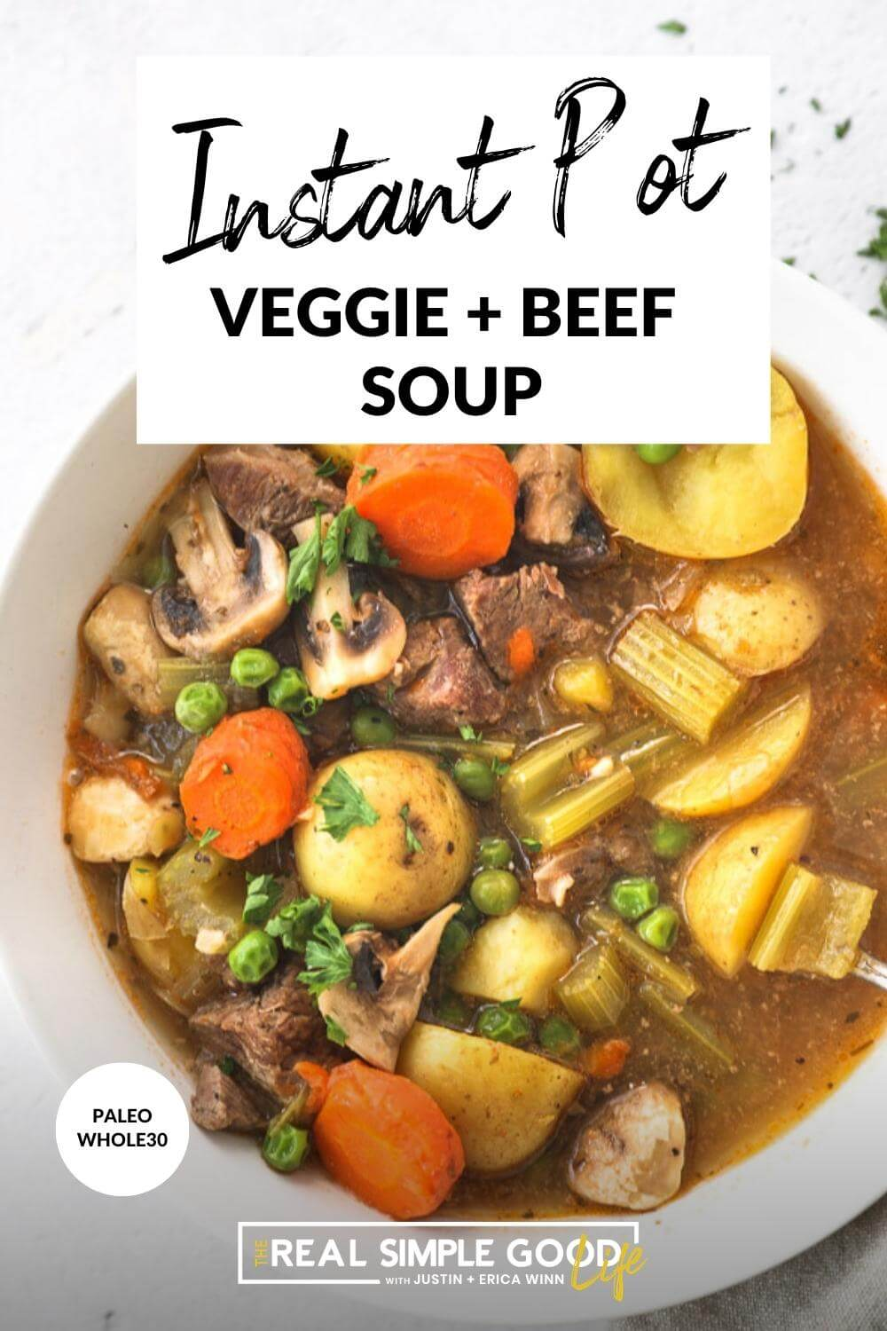 Overhead close up  shot of hearty instant pot beef and vegetable soup with text overlay at top