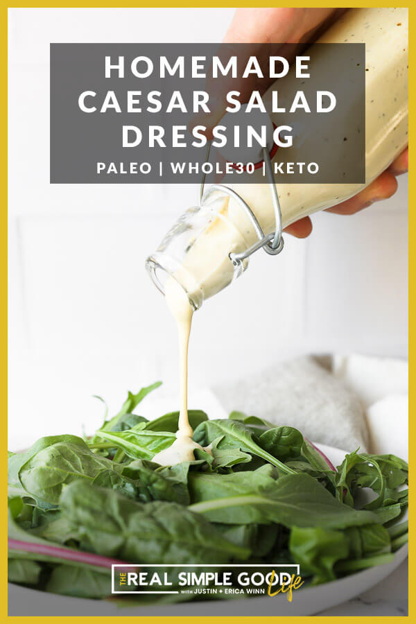 Image of pouring caesar dressing onto a plate of greens with text overlay at the top.