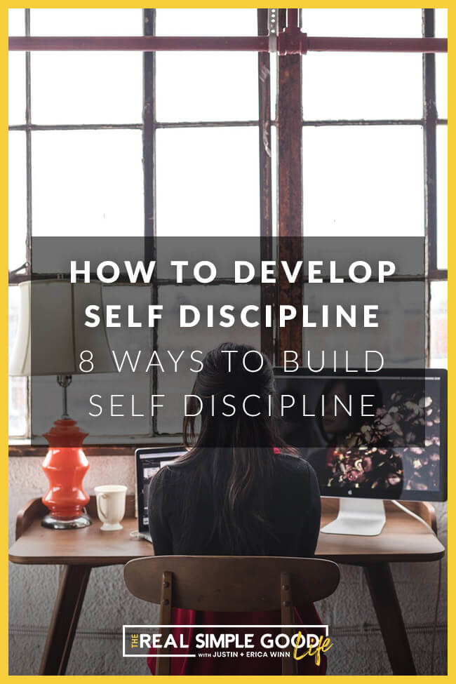 Person sitting at desk working on computer with text overlay of how to develop self discipline, 8 ways to build self-discipline