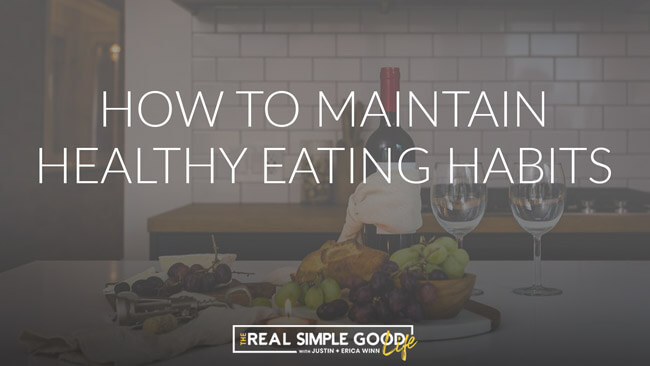 Grapes, bread and wine on a counter with text overlay of how to maintain healthy food habits