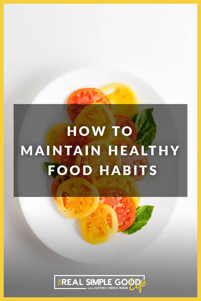 Sliced tomatoes of different colors on a white plate with text overlay of how to maintain healthy food habits