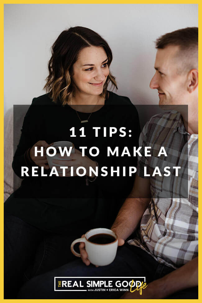 Vertical image of Justin and Erica Winn on couch with coffee mugs looking at each other smiling with text overlay that says 11 Tips: How to Make a Relationship Last.