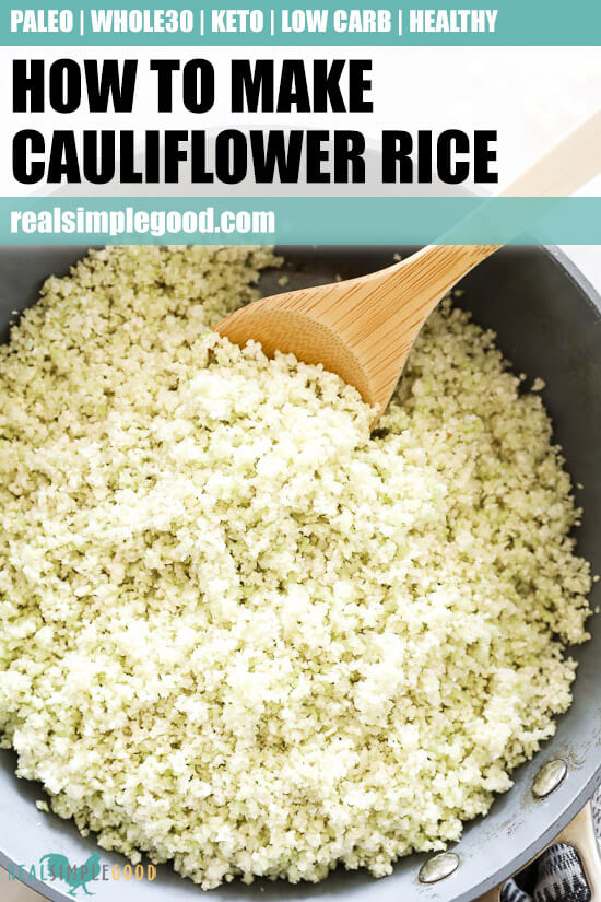 Vertical overhead close up image of cauliflower rice in a skillet with a serving spoon and text overlay at top.