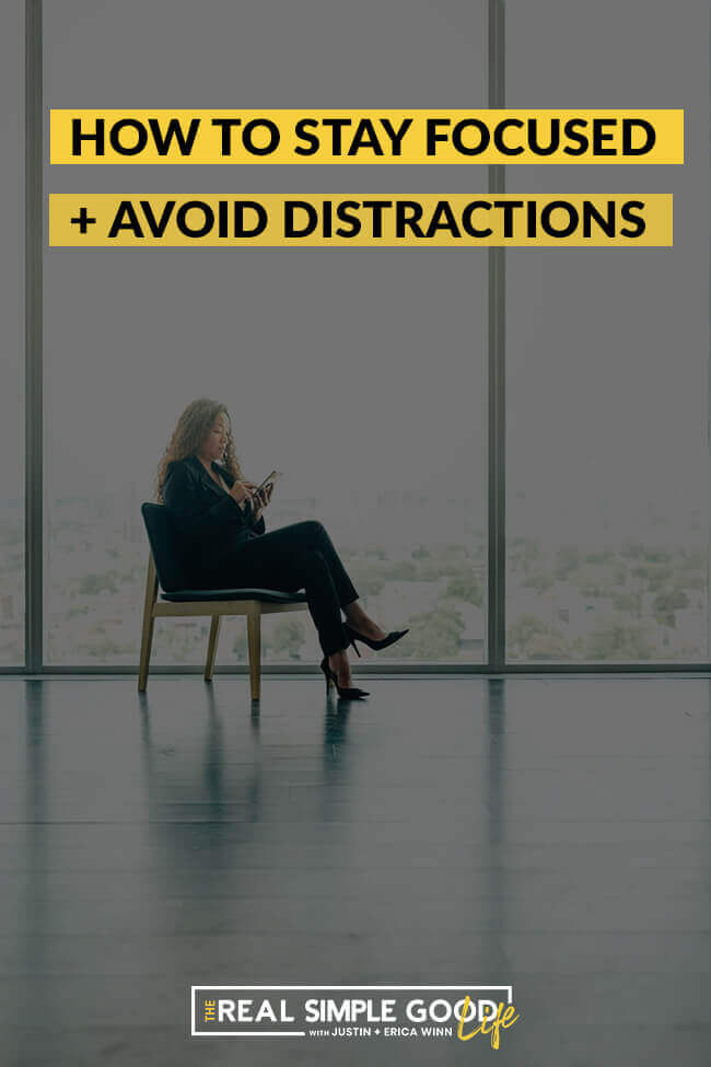 Woman in chair on phone next to window with text overlay of 5 tips how to stay focused and avoid distractions