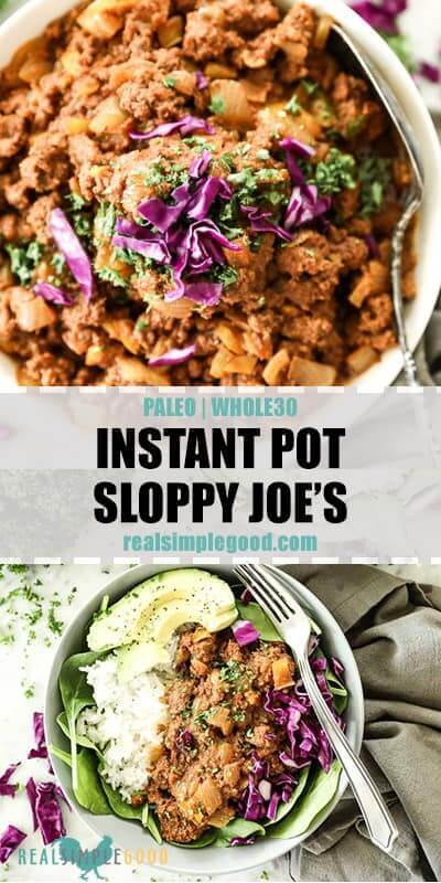 Two images of instant pot sloppy joe's with text in the middle for pinterest. Top image is a close up overhead shot of sloppy joe's in a bowl with serving spoon and topped with chopped parsley and purple cabbage. Bottom image is of sloppy joe's served in bowl with spinach, rice, cabbage, avocado and parsley.