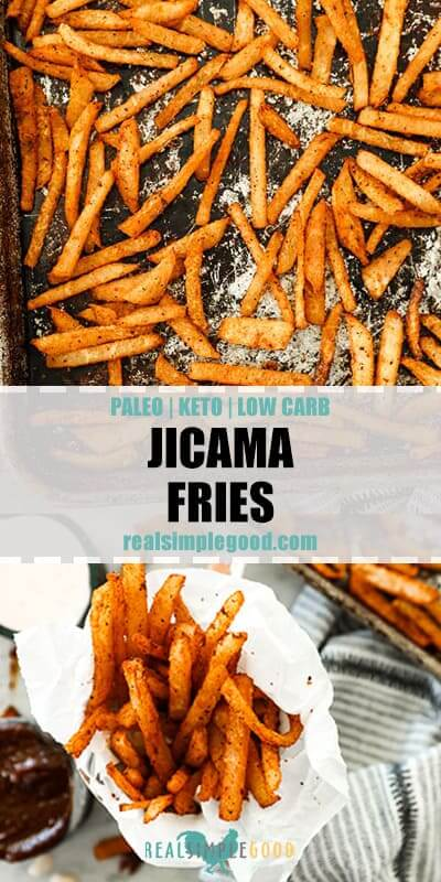 Vertical shot of two images with text overlay in the middle. Top photo is of jicama fries spread out on a sheet pan and bottom image is of jicama fries wrapped in parchment paper in a mug.