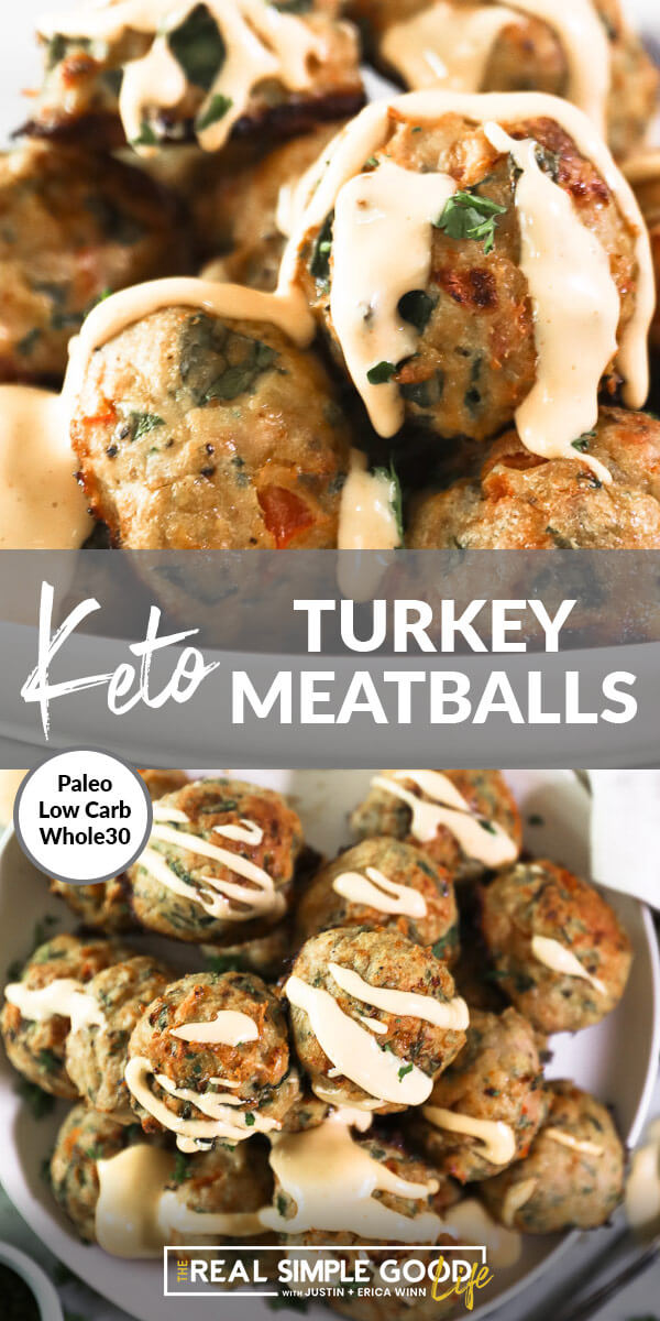 "Vertical split image with text in the middle that says ""Keto Turkey Meatballs -  Paleo, Low Carb, Whole30"". Top image is close up of meatballs stacked with sauce drizzled all over. Bottom image overhead shot of stack of meatballs on a plate with sauce on top."