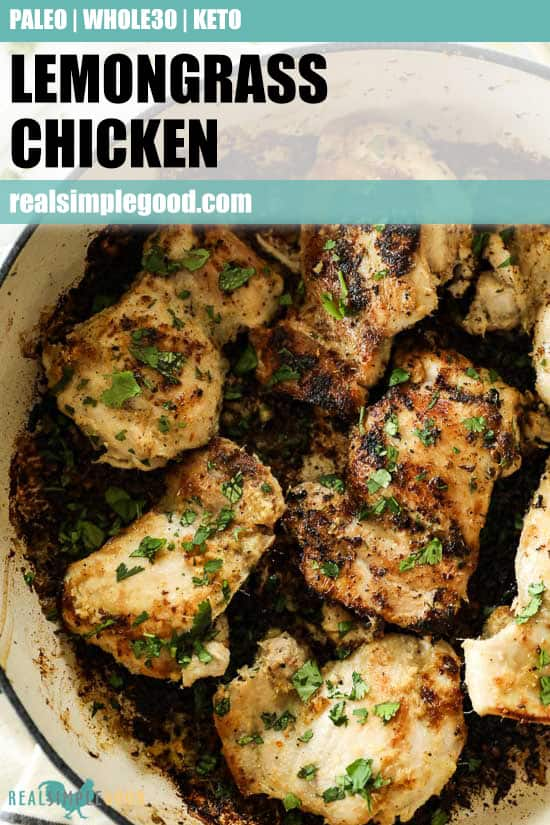 Close up image of lemongrass chicken in skillet with text overlay at top for pinterest.
