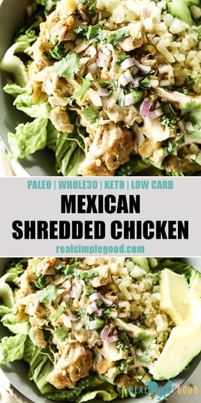 Two close up images of Mexican shredded chicken in a bowl with romaine lettuce, cauliflower rice and avocado. Topped chopped red onion and cilantro. Text overlay in the middle of images for pinterest.