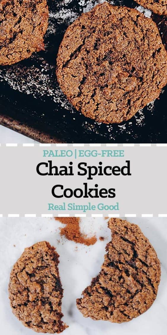 Hurry! Go make a batch of these Paleo Chai Spiced Cookies! They're quick and easy to whip up and make your house smell all festive and cozy! Gluten-Free , Dairy-Free, Egg-Free + Refined Sugar-Free. | realsimplegood.com