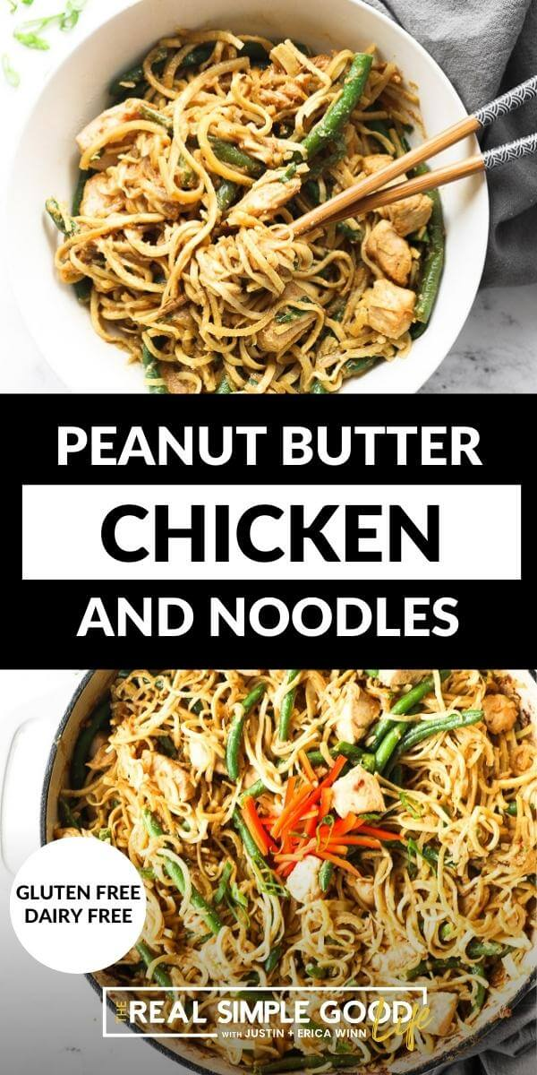 Vertical split image with text overlay in the middle. Top image of peanut butter chicken and noodles in a bowl with chopsticks. Bottom image of dish in a skillet.
