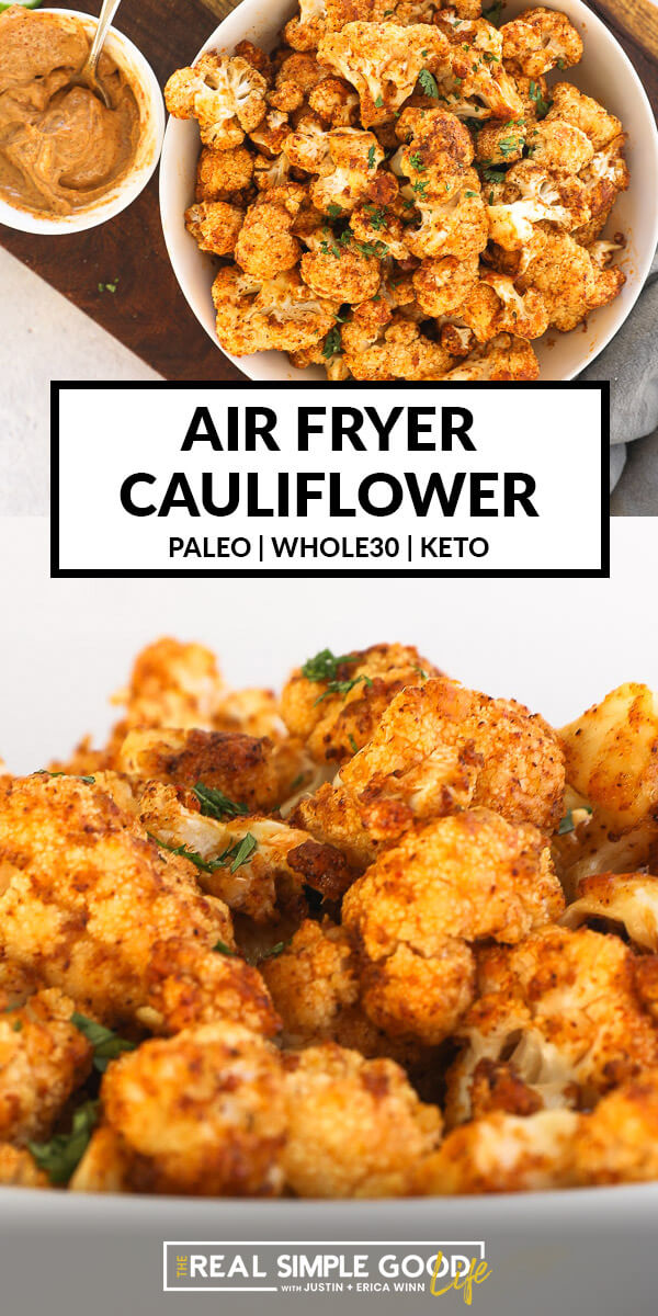 Crispy Air Fryer Cauliflower in 15-Minutes Flat