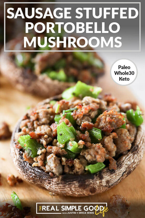 sausage stuffed portobello mushrooms with chopped green peppers on board angle close up image with text at top