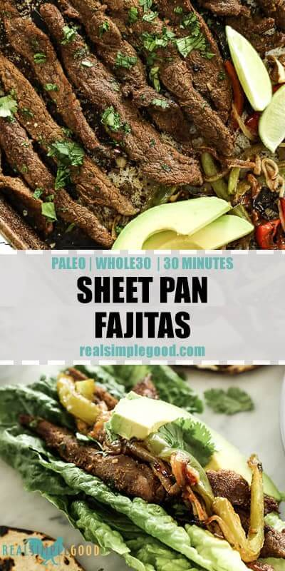 Two close up of images of sheet pan fajitas with text overlay in the middle.