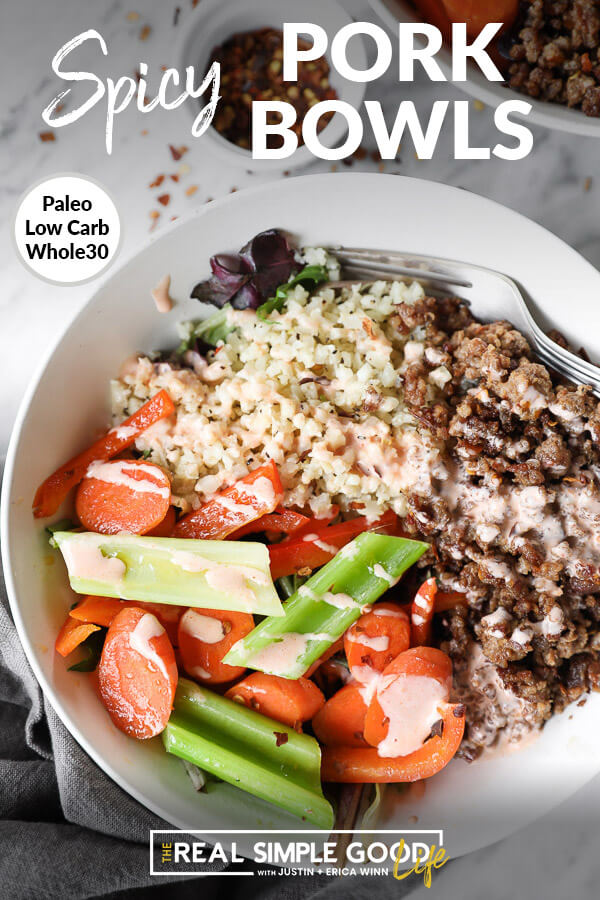 "Vertical close up image of bowl of cauliflower rice, spicy pork and veggies with text overlay at top that says ""Spicy Pork Bowls - Paleo, Whole30, Low Carb""."