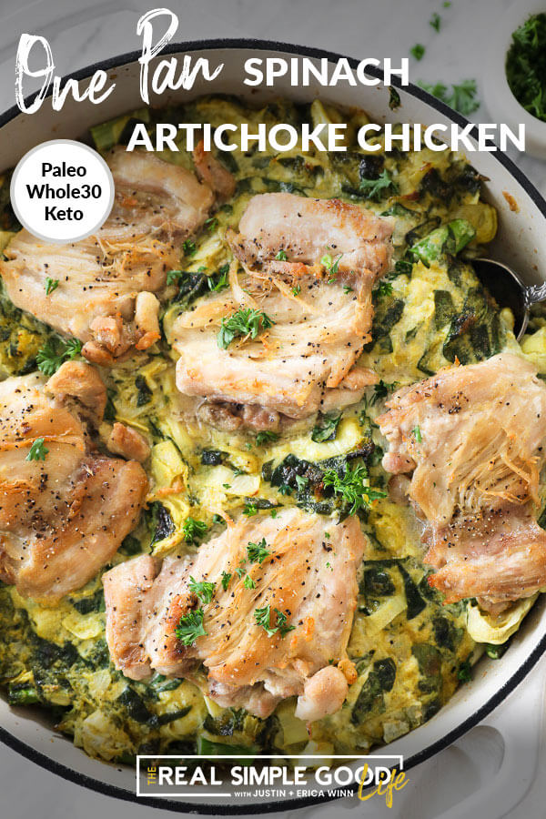 "Vertical close up image of creamy chicken in a skillet with text overlay at top that says ""One Pan Spinach Artichoke Chicken""."