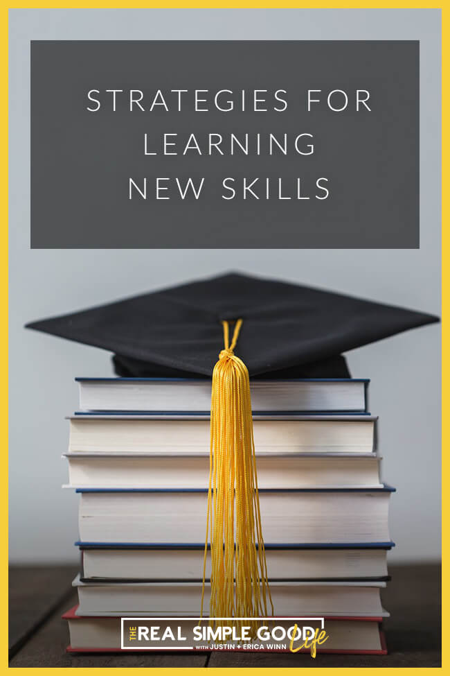 Image of stack of books with graduation cap. Text overlay of strategies for learning new skills