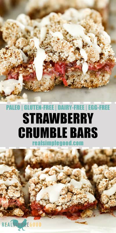 Two images of strawberry crumble bars. One close up with drizzle of coconut butter running down side and second image of bars lined up on marble. Text in the middle pin for pinterest.