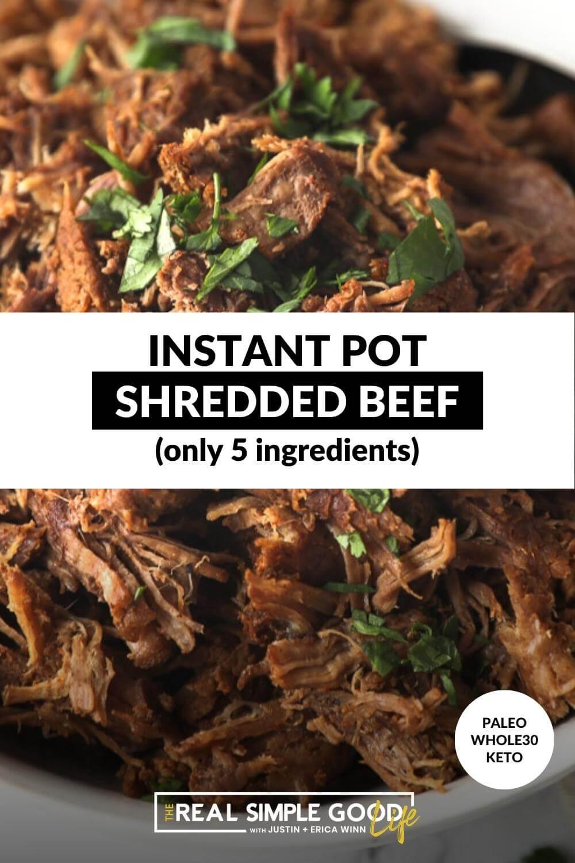 Versatile, 5-Ingredient Instant Pot Shredded Beef