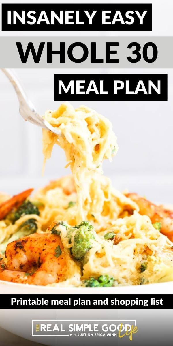 Fork lifting spaghetti noodles out of a bowl with text overlay of insanely easy whole30 meal plan