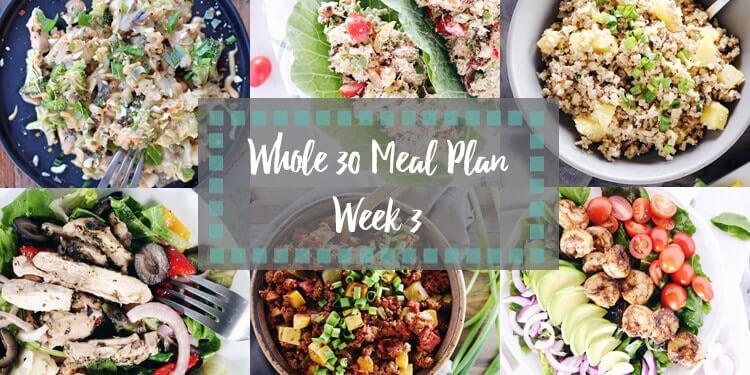 Whole30 meal plan week 3 collage