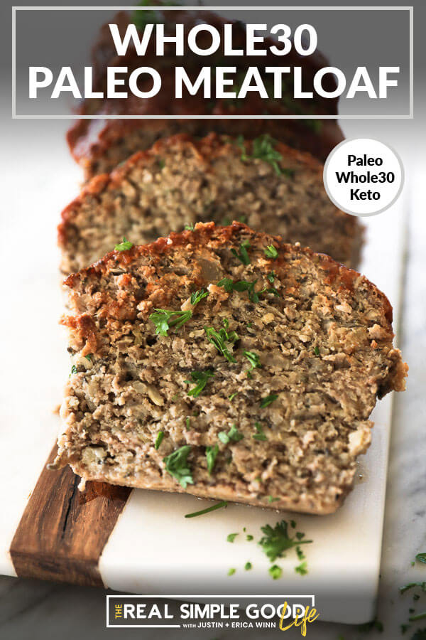Slices of Whole30 Paleo Meatloaf angle shot with text at top