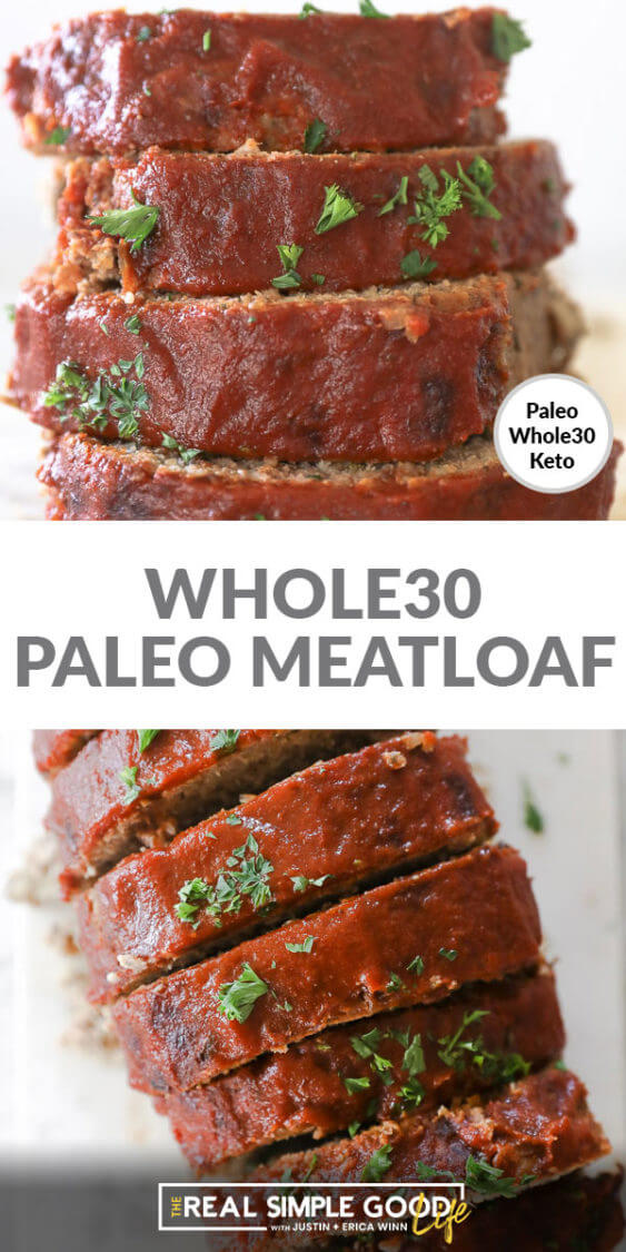 Split shot of Whole30 Paleo meatloaf with text in middle. Vertical stack of slices on top and overhead shot of slices on board at bottom